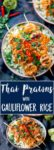 Thai Prawns With Cauliflower Rice is asuper delicious lighter meal, packed with flavour, ready on the table in under 20 minutes AND under 300 cals. #lowcaldinner #52diet #lowcaloriemeal #thaiprawns #cauliflowerrice