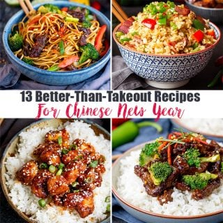 13 Better than takeout recipes for Chinese New Year!