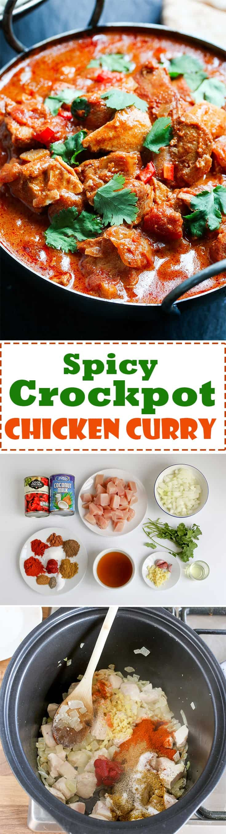 SLOW-COOKED SPICY CHICKEN CURRY. A simple made-from-scratch curry, slow cooked to intensify the heat and flavour. #Recipe #Chicken #Curry #SlowCooker #Crockpot #spicycurry #chickencurry