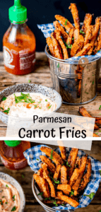 collage of 2 images of carrot fries, one from over head and the other from side on, with the title written in the middle