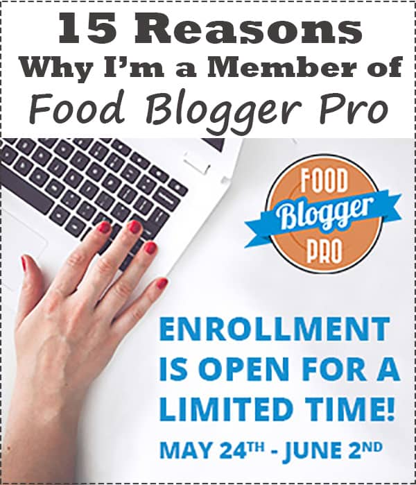 I've been a member of Food Blogger Pro for Two Years - such a great resource for bloggers. Here's why I love being a member.