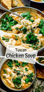 Two image collage of Tuscan Chicken soup in a bowl with text overlay