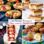 11 picnic recipes that aren't sandwiches! Portable food to make your picnic feel really special!