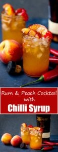 2 pictures of Rum and peach cocktail with Chilli Syrup Recipe and a written title