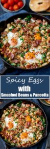No, it's not shakshuka. Not a tomato in sight! This is mySpicy Egg Breakfast with Smashed Beans and Pancetta! A different way to serve your morning eggs! #onepan #brunch #bruncheggs #smashedbeans