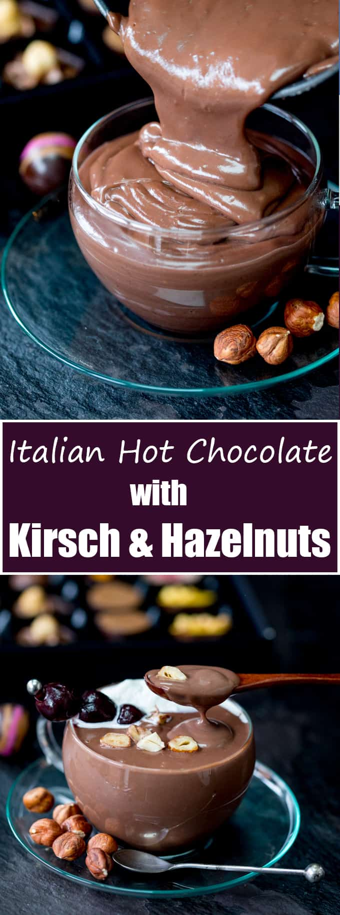 This Luxurious Italian Hot Chocolate with Kirsch and Hazelnuts is thick, creamy and the best chocolate fix ever!