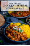 Chicken Jalfrezi with pilau rice in a blue bowl Text overlay on the image.
