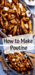Two image collage of poutine in a grey dish