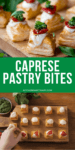 2 image collage of caprese pastry bites on a board