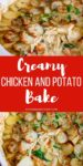 2 image collage of creamy chicken and potato bake in a white dish