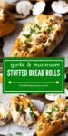 Two image collage of garlic and mushroom stuffed bread rolls