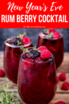 three glasses of rum berry cocktail topped with berries